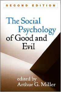 Cover The Social Psychology of Good and Evil, Second Edition