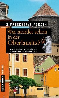 Cover Wer mordet schon in der Oberlausitz?