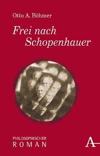 Cover Frei nach Schopenhauer