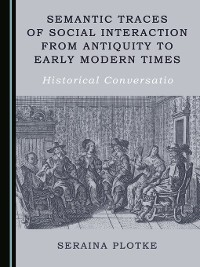 Cover Semantic Traces of Social Interaction from Antiquity to Early Modern Times