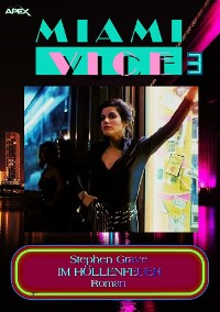 Cover MIAMI VICE 3: IM HÖLLENFEUER