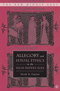 Cover Allegory and Sexual Ethics in the High Middle Ages