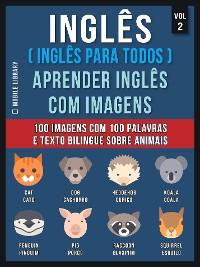 Cover Inglês ( Inglês Para Todos ) Aprender Inglês Com Imagens (Vol 2)