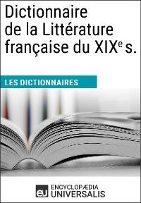Cover Dictionnaire de la Littérature française du XIXe s.