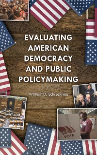 Cover Evaluating American Democracy and Public Policymaking