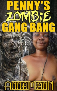 Cover Penny's Zombie Gang Bang