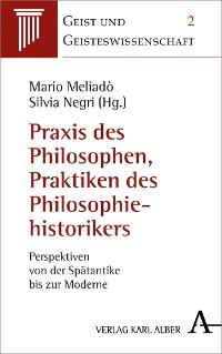 Cover Praxis des Philosophierens, Praktiken der Historiographie