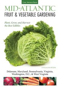Cover Mid-Atlantic Fruit & Vegetable Gardening