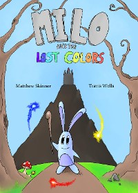 Cover Milo and the Lost Colors