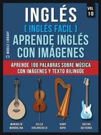 Cover Inglés ( Inglés Facil ) Aprende Inglés con Imágenes (Vol 10)