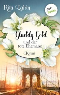 Cover Gladdy Gold und der tote Ehemann: Band 4
