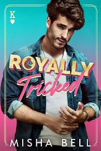 Cover Royally Tricked