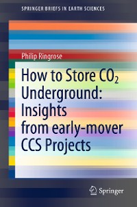 Cover How to Store CO2 Underground: Insights from early-mover CCS Projects