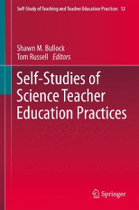 Cover Self-Studies of Science Teacher Education Practices