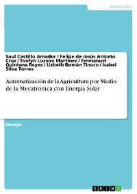 Cover Automatización de la Agricultura por Medio de la Mecatrónica con Energía Solar