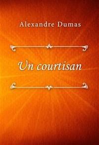 Cover Un courtisan