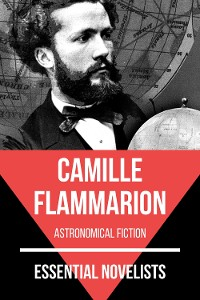 Cover Essential Novelists - Camille Flammarion