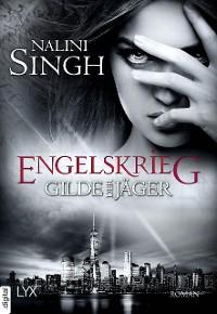 Cover Gilde der Jäger - Engelskrieg