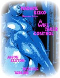 Cover Madame Keiko (Illustrated Edition) - A Wife Takes Control