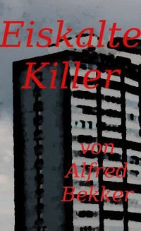 Cover Eiskalte Killer (Crime Stories)