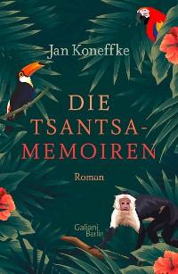Cover Die Tsantsa-Memoiren