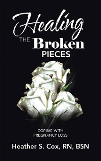 Cover Healing the Broken Pieces