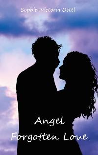 Cover Angel - Forgotten Love