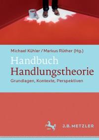 Cover Handbuch Handlungstheorie