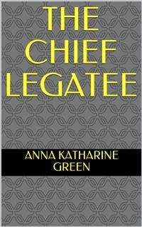 Cover The Chief Legatee