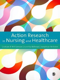 Cover Action Research in Nursing and Healthcare