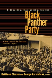 Cover Liberation, Imagination and the Black Panther Party