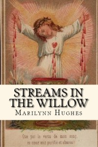 Cover Streams in the Willow: The Story of One Family's Transformation from Original Sin