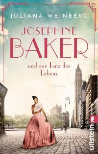 Cover Josephine Baker und der Tanz des Lebens