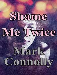 Cover Shame Me Twice