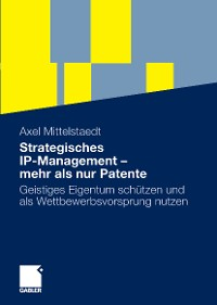 Cover Strategisches IP-Management - mehr als nur Patente