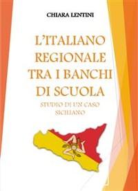 Cover L'italiano regionale tra i banchi di scuola