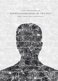 Cover Neurotechnologies of the Self