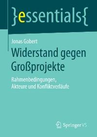 Cover Widerstand gegen Großprojekte