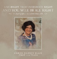 Cover Live Right, Treat Everybody Right, and You Will Be All Right
