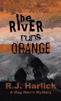 Cover The River Runs Orange