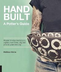 Cover Handbuilt, A Potter's Guide