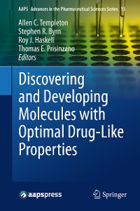 Cover Discovering and Developing Molecules with Optimal Drug-Like Properties