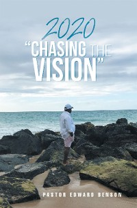 "Cover 2020 ""Chasing the Vision"""