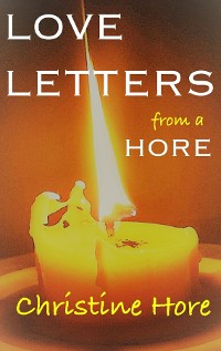Cover LOVE LETTERS from a HORE