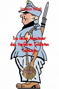 Cover Die neuen Abenteuer des tapferen Soldaten Schwejk