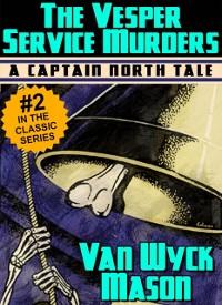 Cover Captain Hugh North 02: The Vesper Service Murders