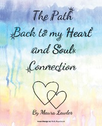Cover The Path Back to My Heart and Soul Connection