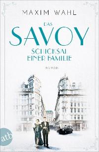 Cover Das Savoy - Schicksal einer Familie