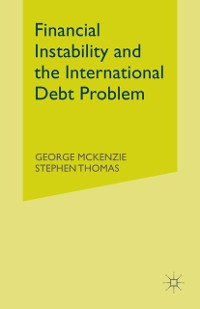 Cover Financial Instability and the International Debt Problem