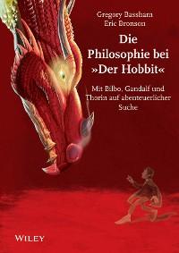 """Cover Die Philosophie bei """"Der Hobbit"""""""